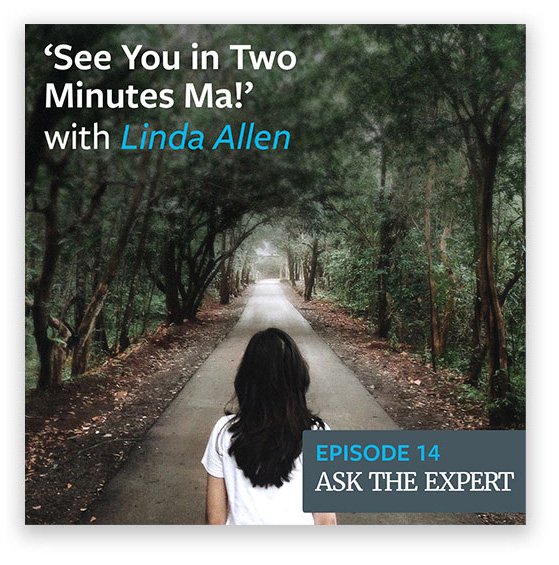 Episode 14: 'See You in Two Minutes Ma!' with Linda Allen
